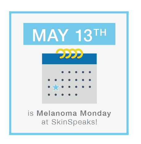 May 13th is Melanoma Monday at Pinnacle Dermatology